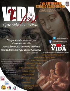 ¡Que México…Viva! Magno evento provida en Querétaro